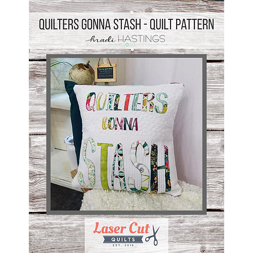 Quilters Gonna Stash Pattern